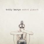 Teddy Harpo Naked Planet One Man Band Album